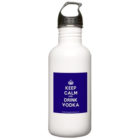 Keep Calm and Drink Vodka Stainless Water Bottle 1