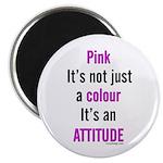 Pink Attitude Magnet