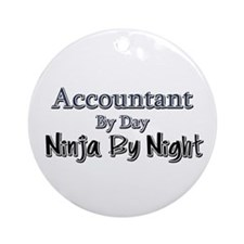 Accountant by Day Ninja by Night Ornament (Round)