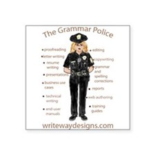 "Grammar Police Square Sticker 3"" x 3"""