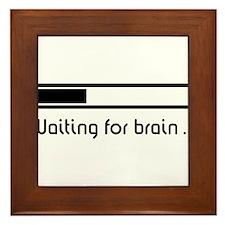 Waiting for brain ... (brain loading) Framed Tile