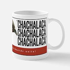 Chachalaca, Chachalaca Mug