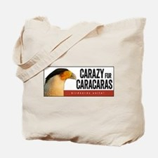 Carazy for Caracaras Tote Bag
