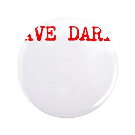 """Save Daryl (basic) 3.5"""" Button"""