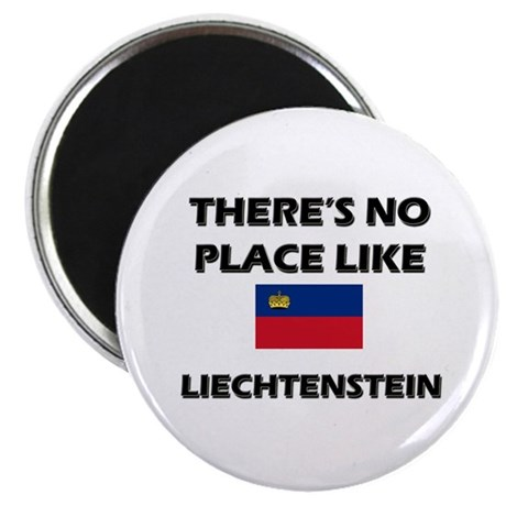 There Is No Place Like Liechtenstein Magnet