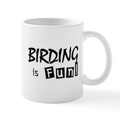 Birding is Fun - black text Mug