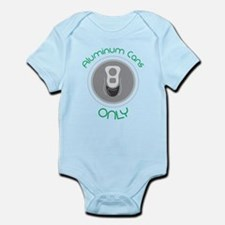 Aluminum Cans Only Infant Bodysuit