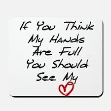 Heart is Full Mousepad