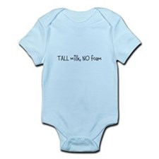 TALL Milk, NO Foam - Infant Bodysuit