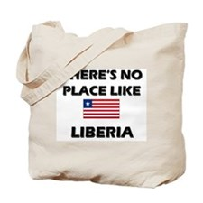 There Is No Place Like Liberia Tote Bag