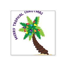 """Merry Tropical Christmas Square Sticker 3"""" x 3"""""""