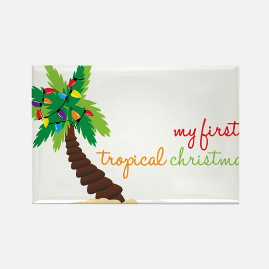 First Tropical Christmas Rectangle Magnet