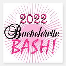 "2016 Bachelorette Bash Square Car Magnet 3"" x 3"""