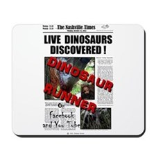 Live Dinosaurs Discovered ! Mousepad
