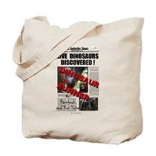 Live Dinosaurs Discovered ! Tote Bag