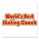 Worlds Best Skating Coach Square Car Magnet 3