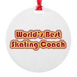 Worlds Best Skating Coach Round Ornament