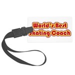 Worlds Best Skating Coach Large Luggage Tag