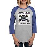 white long live dead copy.png Womens Baseball Tee
