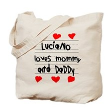 Luciano Loves Mommy and Daddy Tote Bag