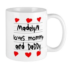 Madelyn Loves Mommy and Daddy Mug