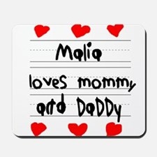 Malia Loves Mommy and Daddy Mousepad
