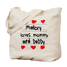 Mallory Loves Mommy and Daddy Tote Bag
