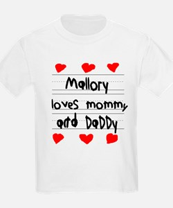 Mallory Loves Mommy and Daddy T-Shirt