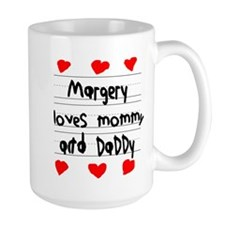 Margery Loves Mommy and Daddy Mug