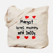 Margot Loves Mommy and Daddy Tote Bag