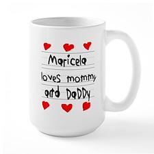 Maricela Loves Mommy and Daddy Mug