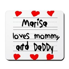 Marisa Loves Mommy and Daddy Mousepad