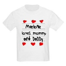 Marlene Loves Mommy and Daddy T-Shirt