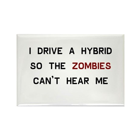 I drive a hybrid so the zombies can't hear me Rect