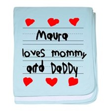 Maura Loves Mommy and Daddy baby blanket