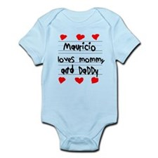 Mauricio Loves Mommy and Daddy Infant Bodysuit