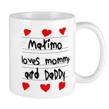 Maximo Loves Mommy and Daddy Mug