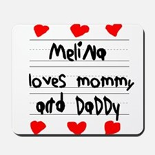 Melina Loves Mommy and Daddy Mousepad