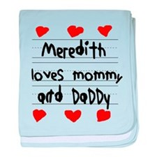 Meredith Loves Mommy and Daddy baby blanket