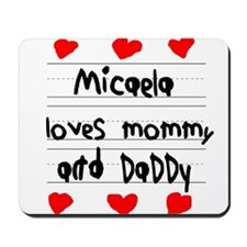 Micaela Loves Mommy and Daddy Mousepad