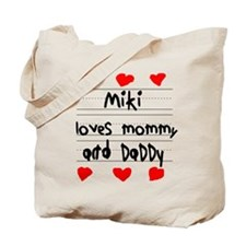 Miki Loves Mommy and Daddy Tote Bag