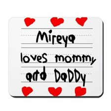 Mireya Loves Mommy and Daddy Mousepad