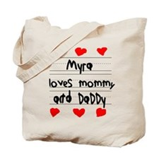 Myra Loves Mommy and Daddy Tote Bag