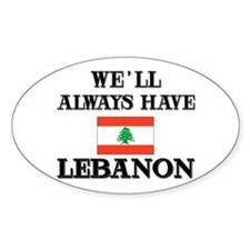 We Will Always Have Lebanon Oval Decal