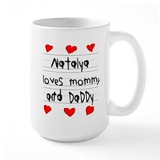 Natalya Loves Mommy and Daddy Mug