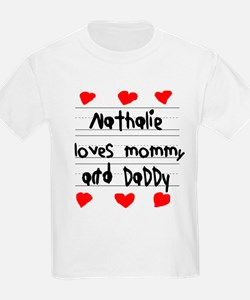Nathalie Loves Mommy and Daddy T-Shirt