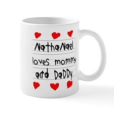Nathanael Loves Mommy and Daddy Mug