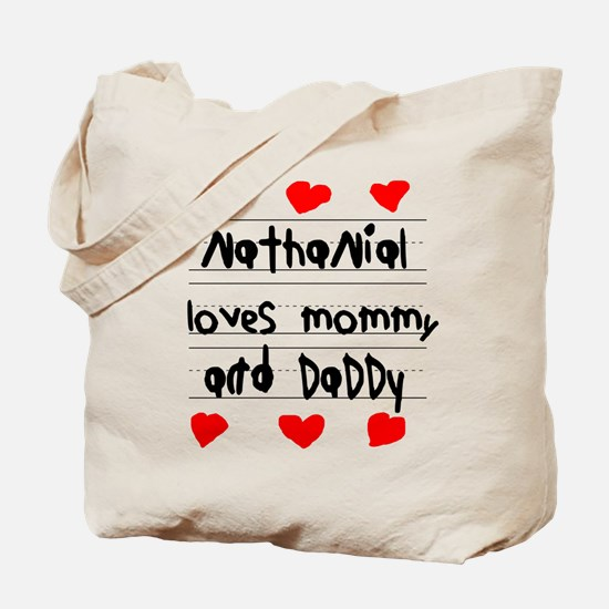 Nathanial Loves Mommy and Daddy Tote Bag