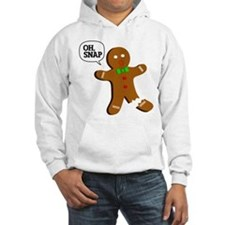 Oh, Snap! Funny Gingerbread Christmas Gift Hoodie