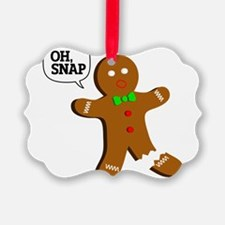 Oh, Snap! Funny Gingerbread Christmas Gift Ornament